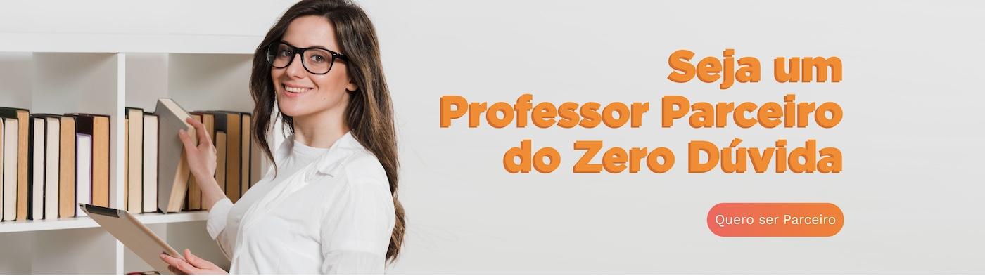 Seja um professor parceiro do Zero Dúvida